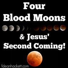 What do four blood moons and lunar eclipses tell us about Jesus' second coming?