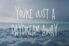 Cute Daydream Quotes. QuotesGram by @quotesgram