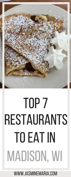 Traveling to Madison, WI - I would consider trying out one of these restaurants. These are my top 7 places to eat in Madison, WI and I highly recommend them.