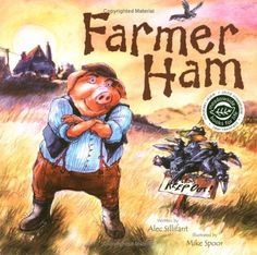 Farmer Ham by Alec Sillifant https://www.amazon.com/dp/1904511929/ref=cm_sw_r_pi_dp_x_owJKybT7X89V5