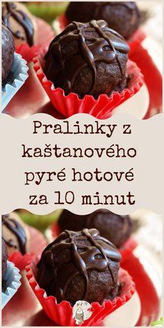 Pralinky z kaštanového pyré hotové za 10 minut