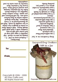 Layered dog cookie jar mix looks great and makes natural, healthy dog cookies; a perfect homemade gift for the dog owner. Dog Cookie Recipes, Homemade Dog Cookies, Dog Biscuit Recipes, Homemade Dog Food, Dog Treat Recipes, Dog Food Recipes, Jar Recipes, Jar Mix Recipe, Recipe Box