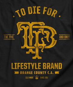 Apparel Design for To Die For Clothing 2012 by Two Arms Inc.