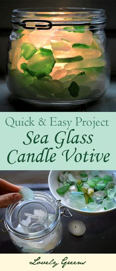 Quick and Easy Project: Sea Glass Candle Votive. No glue, tools, or fancy equipment needed.