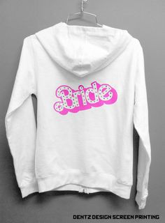 Barbie Bride Hoodie warmup lounge wear by DentzDesign on Etsy, $49.00 I am buying this ASAP!!!!