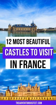 Want to embark on a fairy tale journey of castles? Here are the most beautiful castles in France to add to your bucket list.| most beautiful castles in France |best castle in France |beautiful Loire valley castles| beautiful castles in Paris |Dreamy castles near Paris | beautiful castles of France |places to visit ın france| must-visit castles in France |beautiful castles to visit in France |best chateaus of France | medieval castles in France #frenchcastles #castlesinfrance Beautiful Castles, Beautiful Places, Paris Bucket List, Castles To Visit, Day Trip From Paris, Christmas In Paris, French Stuff, French Castles, Fairytale Castle