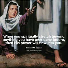 The power of faith will stretch your determination all the more! Lds Quotes, Religious Quotes, Spiritual Quotes, Inspirational Quotes, Pray Quotes, Quotable Quotes, Christian Life, Christian Quotes, Church Quotes