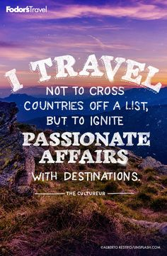 I travel not to cross countries off a list, but to ignite passionate affairs with destinations. Wanderlust Quotes, Wanderlust Travel, Adventure Quotes, Adventure Travel, Travel Guides, Travel Tips, Travel Hacks, Canada Vancouver, Cities