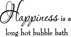 MesaChic Happiness is a Long Hot Bubble Bath Wall Decal Bathroom Quotes Shower Stickers Sayings Tub Lettering Bathroom Wall Quotes, Bath Quotes, Shower Quotes, Bathroom Decals, Bathroom Signs, Wall Stickers Quotes, Vinyl Wall Quotes, Vinyl Wall Decals, Relax Quotes