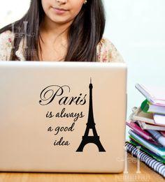 Audrey Hepburn Quote with Eiffel Tower Paris is always a good Idea , Vinyl Decal Paris Decor, Laptop, Macbook, Ipad, Car window decals. $7.00, via Etsy.
