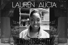 #WhatIsBeauty Interview - Lauren Alicia of @GYCGirlYOUCrazy