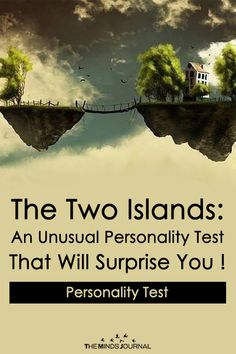 The unusual Personality Test that will Surprise you.The Two Islands: An Unusual Personality Test That Will Surprise You ! Psychology Quiz, Personality Psychology, Personality Quizzes, Tibetan Personality Test, True Colors Personality, Counseling Psychology, Psych Test, Mind Test, Encouragement