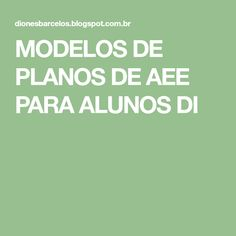 MODELOS DE PLANOS DE AEE PARA ALUNOS DI