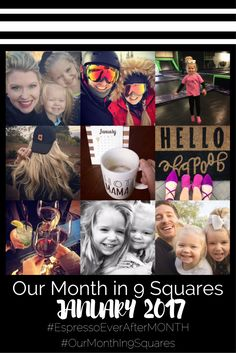 Our Month In 9 Squares - January 2017 - month in photos - month review - january - 9 squares - instagram