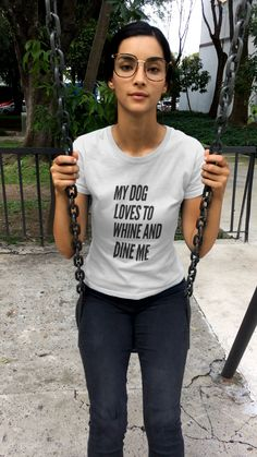 A play on the word Whine and wine. All dog owners can relate to the fact that their dog will let them know when its feeding time. West Monroe, My T Shirt, V Neck T Shirt, Handmade Shop, Dog Love, Funny Tshirts, Shirt Style, Creations, Etsy Seller