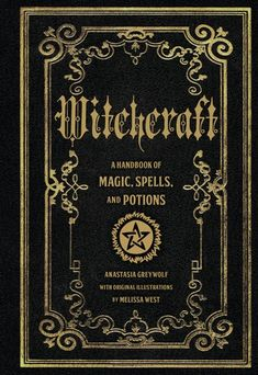 Booktopia has Witchcraft, A Handbook of Magic Spells and Potions by Anastasia Greyleaf. Buy a discounted Hardcover of Witchcraft online from Australia's leading online bookstore. Ouija, Witchcraft Books, Wiccan Books, Witchcraft Supplies, Witch Spell, Magic Spells, Book Of Shadows, Magick, Spelling