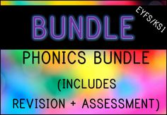 Phonics Bundle (includes revision and assessment materials)