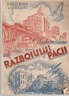 Unele Probleme Ale Razboiului Pacii - Varlerian Al Oradiei - Cu Autograf Zodiac, Literatura, Sociology, Chemistry, Astronomy, Geography, Horoscope