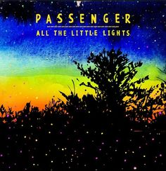 One of the most beautiful songs!: let her go.. I love Passenger!