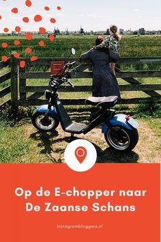 Amsterdam Staycation: op de E-chopper naar De Zaanse Schans | Instagrambloggers