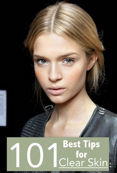 Best Tips for Clear Skin