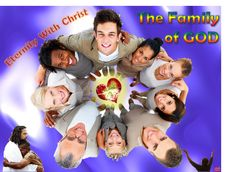 The Family of God in Eternity!