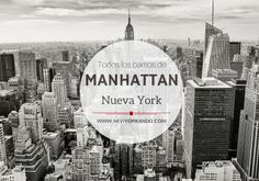 Guía útil sobre Manhattan, todo lo que debes ver en Manhattan.