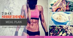 Free 7-day Shredding Meal Plan - Burn Fat & Kick-start your metabolism with MFS's Wholefood meal plan sample - Fuel your Body Like a Pro in 2015 #meal-plan #fitness