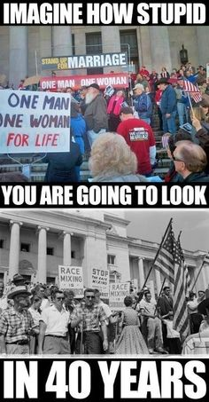 """""""Imagine how stupid you are going to look in 40 years""""—Indeed. Then again, people against marriage equality already look really stupid. The Words, We Are The World, In This World, Mantra, Believe, Out Of Touch, All That Matters, Inevitable, Atheism"""