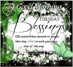 Good Morning Tuesday Blessings Quote Image