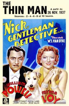 """The Thin Man ~ """"Nick and Nora Charles, a former detective and his rich, playful wife, investigate a murder case mostly for the fun of it. Old Movie Posters, Classic Movie Posters, Cinema Posters, Movie Poster Art, Classic Movies, Vintage Posters, Classic Books, Thin Man Movies, Old Movies"""