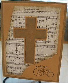 Easter Card - The Old Rugged Cross. Beautiful idea to include this hymn in an Easter card. Stampin Up Karten, Old Rugged Cross, Easter Religious, Religious Art, Christian Cards, Christian Easter, Easter Cross, Sympathy Cards, Creative Cards