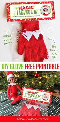 DIY Elf on the Shelf Moving Glove with Free Printable package! You can literally make this in 5 minutes and never have to worry if one of your ideas lands your elf in a poor place! Just use the magic glove to move him!