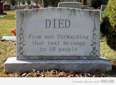 Lol lol lol...i hate chain letters, so this might be about me