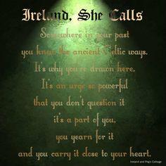 This is the truest thing! How I yearn for her. deep in my soul, I know that Ireland is home. Irish Symbols, Irish Language, Irish Quotes, Irish Sayings, Irish Eyes Are Smiling, Irish American, American Girl, Irish Pride, Irish Girls