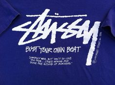 Vintage Stussy Bust Your Own Beat T Shirt by GailsVintageGarden, $18.00