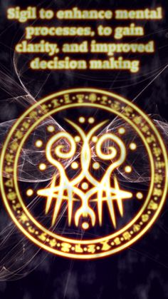 Sigil to enhance mental processes, to gain clarity, and improved decision making