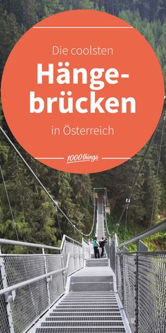 Was folgt, ist definitiv nichts für schwache Nerven, denn es geht hoch hinaus. Im Land der Berge und Täler gibt es natürlich auch einige Hängebrücken in schwindelerregenden Höhen, die für traumhafte Panoramen sorgen und immer einen Ausflug wert sind. Austria, Lifestyle, Travel, Alps, Vacation, Viajes, Destinations, Traveling, Trips