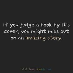 don't judge a book by its cover....love this :)