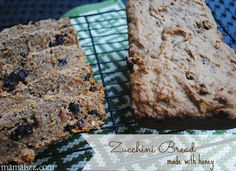 Zucchini Bread made with honey
