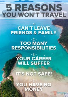 5 Biggest Reasons Why You Won't Travel + helpful advice!