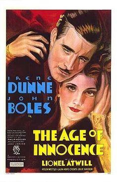 The Age of Innocence (1934) is a American drama film directed by Philip Moeller and starring Irene Dunne, John Boles and Lionel Atwill. Description from pinterest.com. I searched for this on bing.com/images