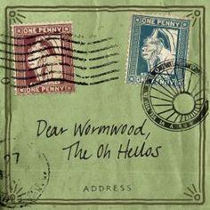 The Oh Hellos - Dear Wormwood [2015]