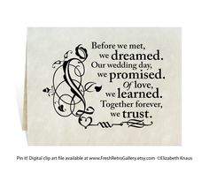 """Anniversary card downloadable art. """"Before we met, we dreamed. Our wedding day, we promised. Of love, we learned. Together forever, we trust."""" —Elizabeth Knaus"""