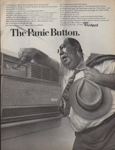 """1968 WHIRLPOOL vintage print advertisement """"The Panic Button"""" ~ A normal air conditioner has two buttons: the low button and the high button. This Whirlpool, however, has three: the night button, the normal button and The Panic Button. ~"""