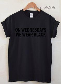 On Wednesdays We Wear Black Unisex Tshirt by FrankieMadeMe on Etsy