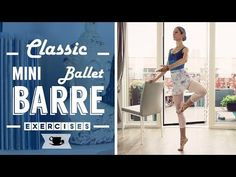 Classic mini Ballet Barre Workout | Lazy Dancer Tips - YouTube