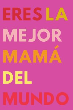 55 Happy Mothers Day Quotes in Spanish with Images - darling quote
