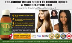 the ancient Indian secret to thicker longer & more beautiful hair try mira hair oil 30 days then decide.