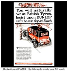 DUNLOP. Dunlop Tyres Advert. From The Sphere Magazine, October 30th, 1926. You Will Naturally Want British